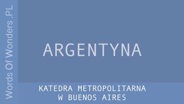 wow Katedra Metropolitarna w Buenos Aires