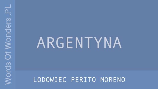 wow Lodowiec Perito Moreno