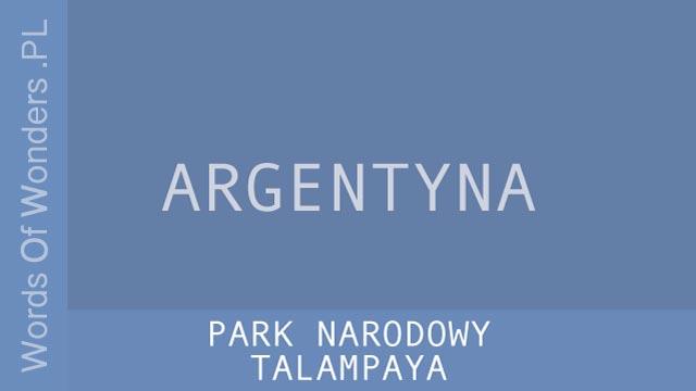 wow Park Narodowy Talampaya