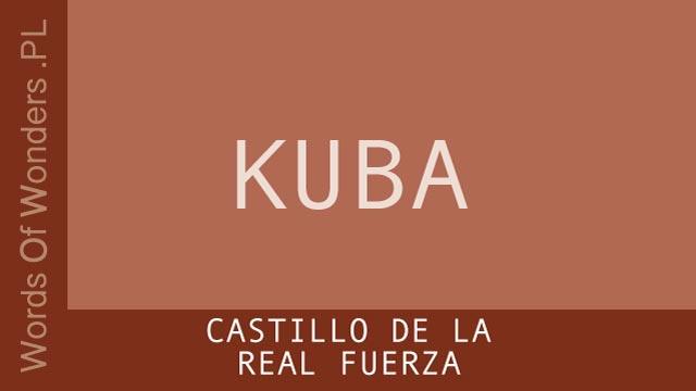 wow Words of Wonders KUBA Castillo de la Real Fuerza
