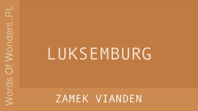 wow Zamek Vianden