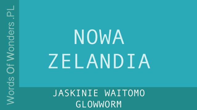wow Jaskinie waitomo Glowworm