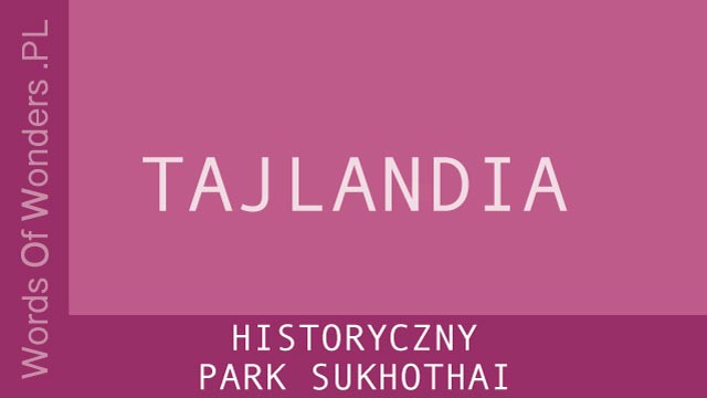 wow Historyczny Park Sukhothai