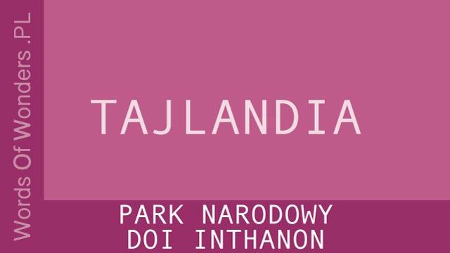 wow Park Narodowy Doi Inthanon
