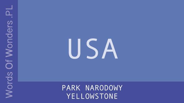wow Park Narodowy Yellowstone