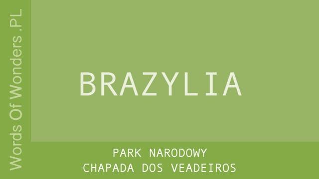 wow Park Narodowy Chapada dos Veadeiros