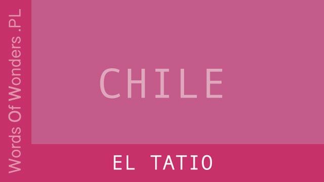 Words of Wonders El Tatio