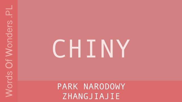 wow Park Narodowy Zhangjiajie
