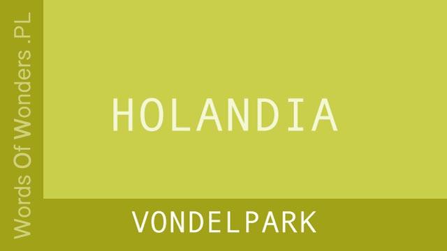 wow Vondelpark