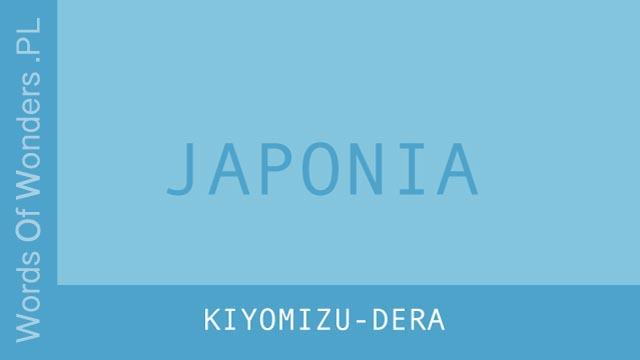 wow Kiyomizu-Dera