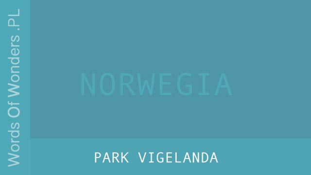 wow Park Vigelanda