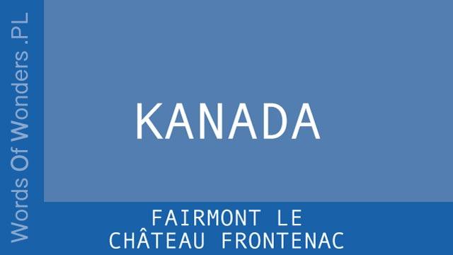 WOW Fairmont Le Château Frontenac