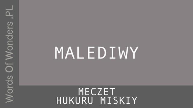 WOW Meczet Hukuru Miskiy