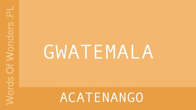 WOW Acatenango
