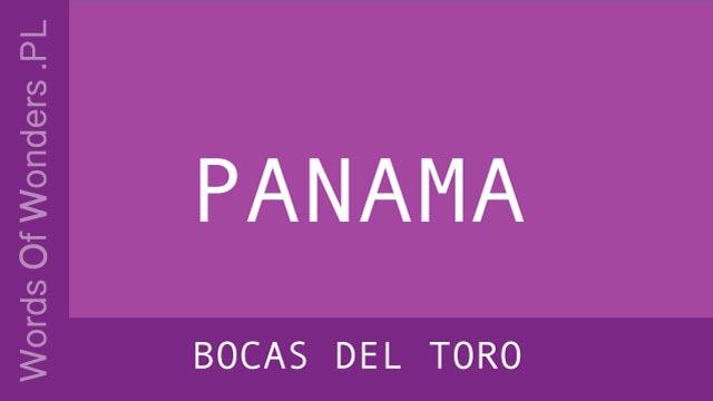 WOW Bocas del Toro