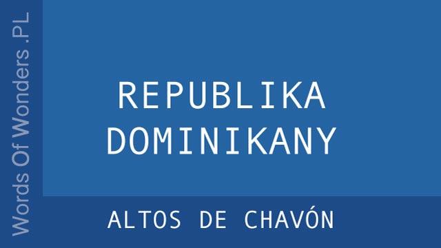 WOW Altos de Chavón
