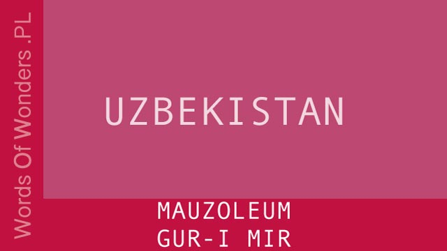 WOW Mauzoleum Gur-I Mir