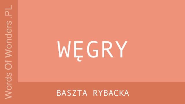 WOW Baszta Rybacka