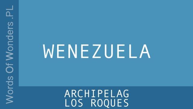 WOW Archipelag Los Roques