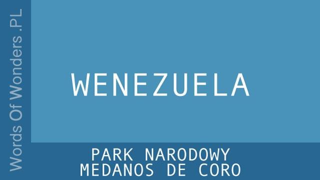 WOW WOW Park Narodowy Medanos de Coro