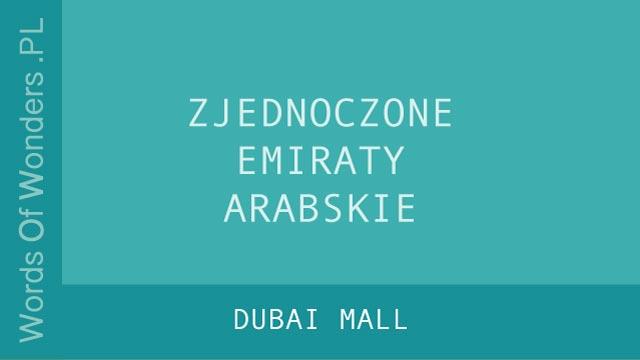 WOW Dubai Mall