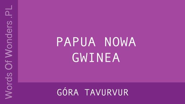 WOW Góra Tavurvur